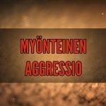 Myönteinen aggressio: Aggressio hyväntekemisen välineenä