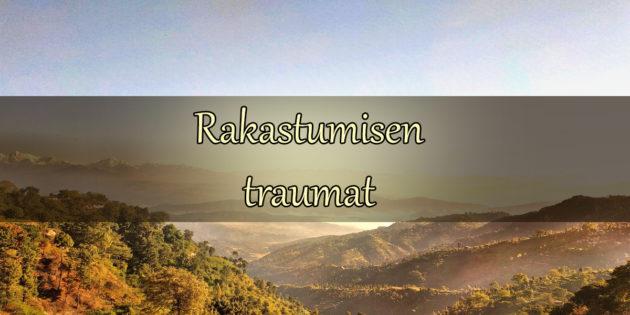 rakastumisen traumat