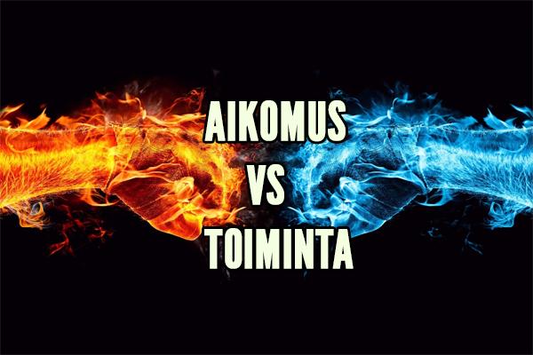 AIKOMUS VS TOIMINTA