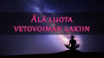 vetovoiman laki law of attraction