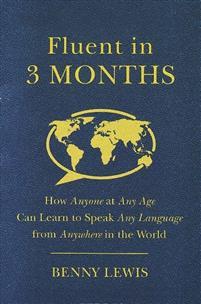 fluent in 3 months benny lewis