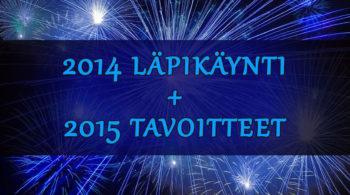 2014 läpikäynti 2015 tavoitteet