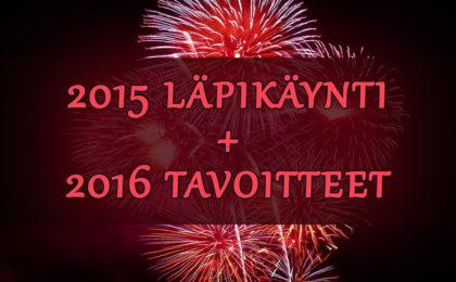 2015 läpikäynti 2016 tavoitteet
