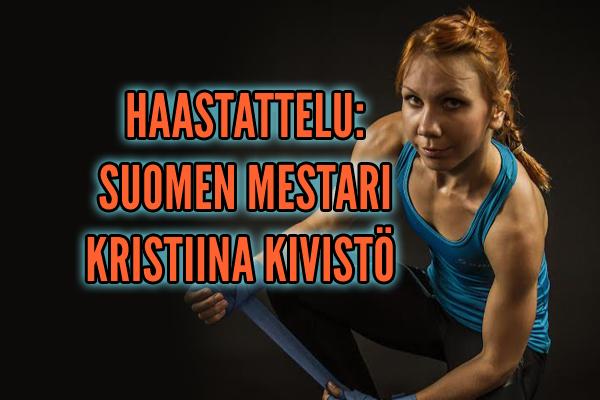 haastattelu-suomen-mestari-kristiina-kivisto