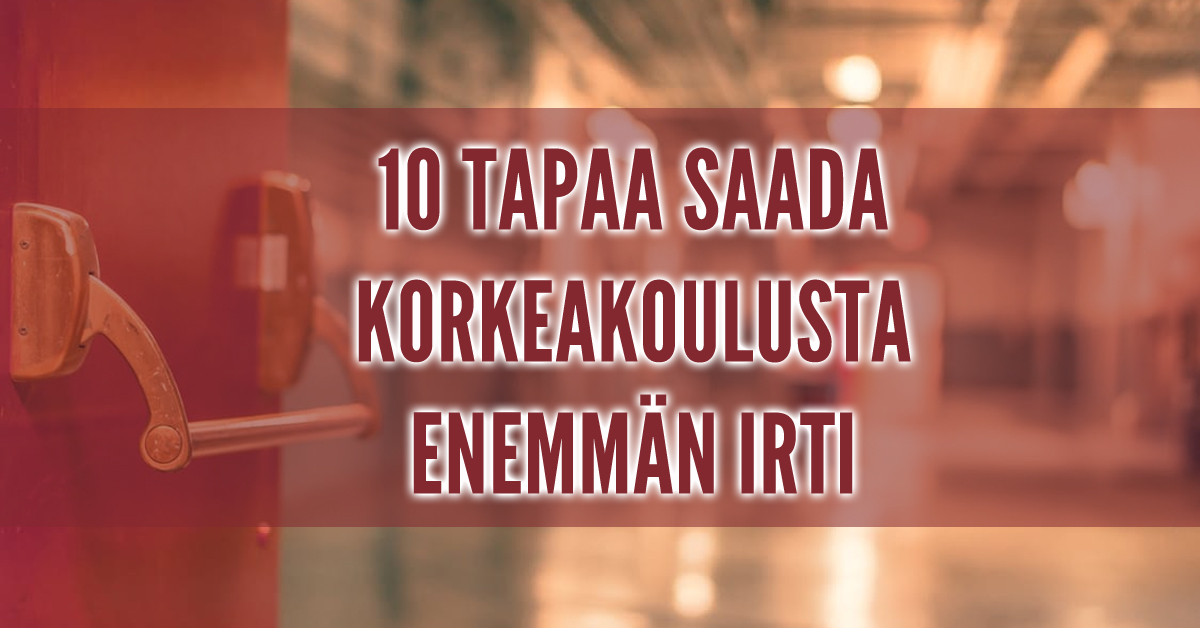 Opiskelija Tässä 10 tapaa, joiden avulla hyödyt yliopistostaAMKista 10x enemmän