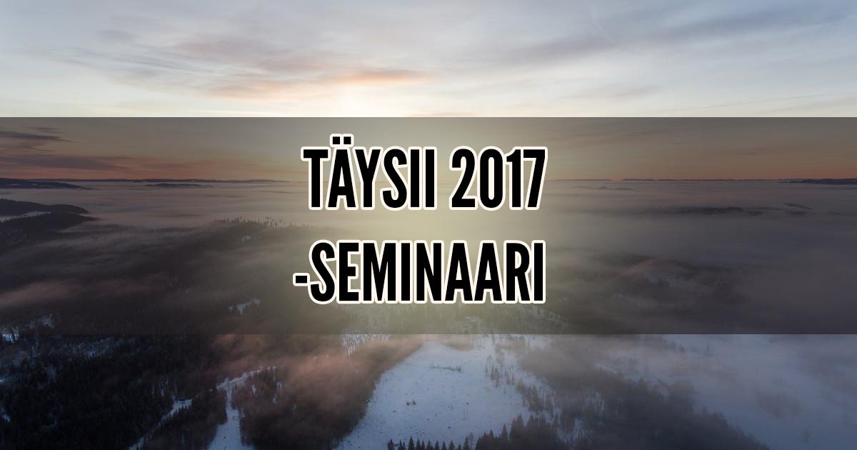 täysii-seminaari 2017