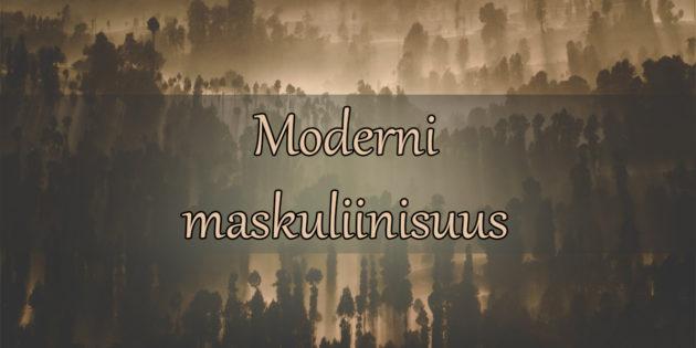 moderni maskuliinisuus